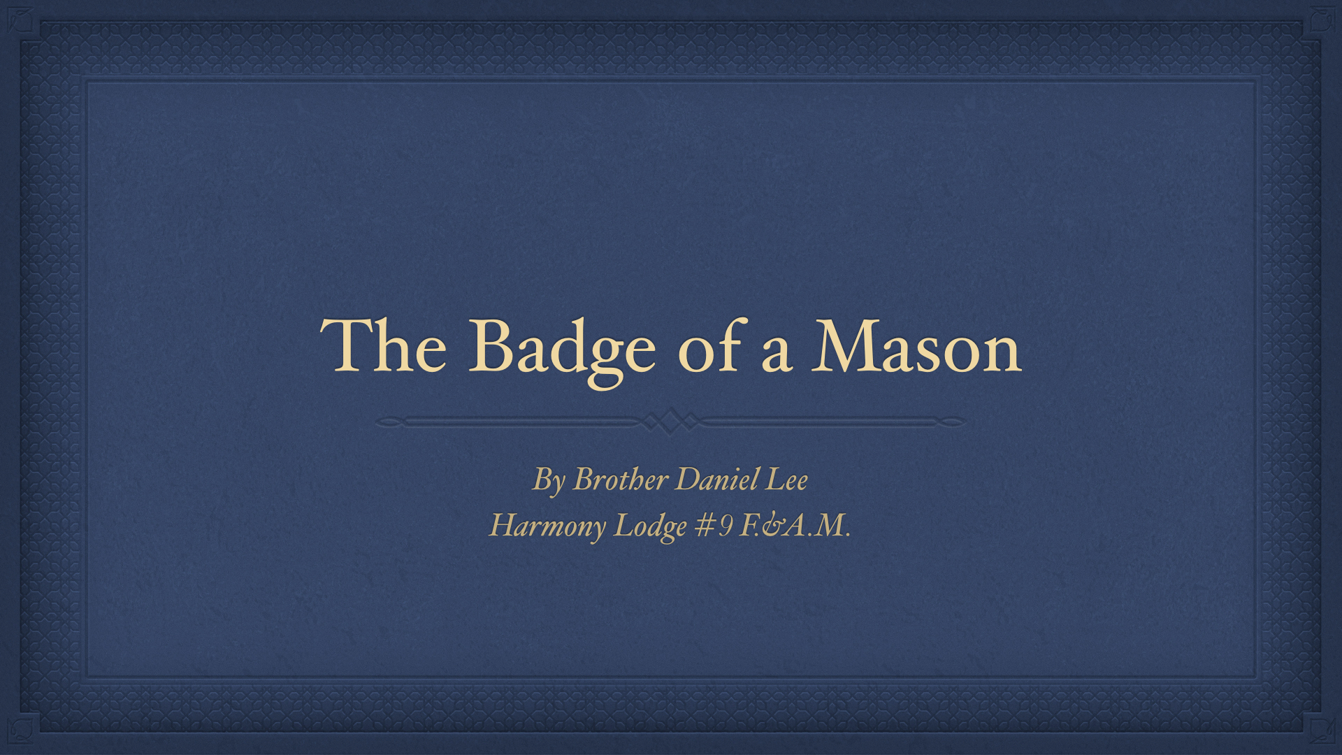 The Badge of a Mason - Dan Lee.001